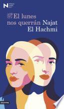 El lunes nos querrán - Najat El Hachmi